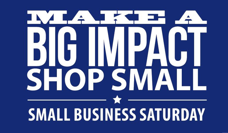 SMALL BUSINESS SATURDAY – NOVEMBER 24