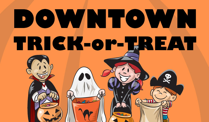 4TH FRIDAY – TRICK OR TREAT NIGHT DOWNTOWN – OCTOBER 26