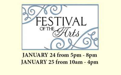 JAN 24 & 25, 2020 – FESTIVAL OF THE ARTS