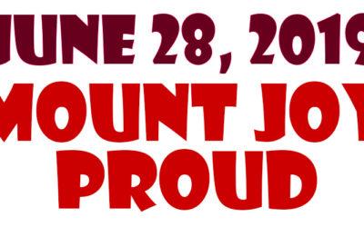 JUNE 28, 2019 – MOUNT JOY PROUD