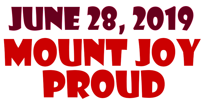 JUNE 28, 2019 – MOUNT JOY PROUD