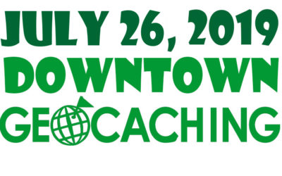 JULY 26, 2019 – DOWNTOWN GEOCACHING